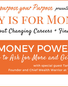 MONEY POWER: How to Ask for More and Get it!